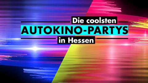 Autokino-Partys Hessen