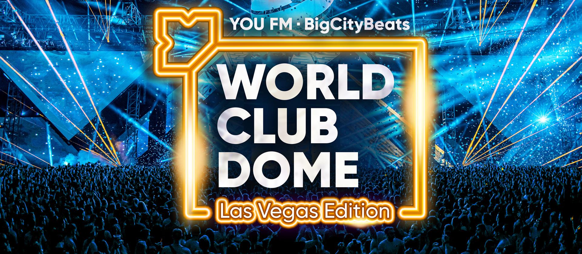 World Club Dome Las Vegas Edition