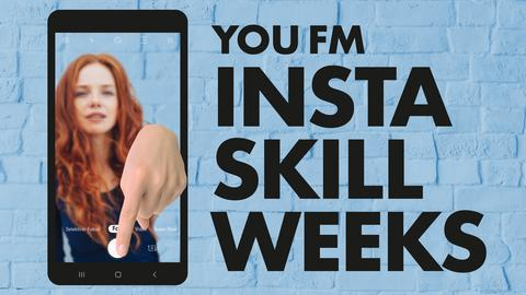 YOU FM Insta Skill Weeks Aufmacher