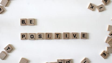 """Be Positive"""