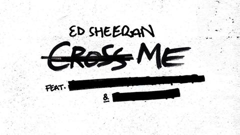 """Auf dem Cover """"Cross Me"""", das Ed Sheeran bei Instagram postete, sind die Feature-Gäste noch durchgestrichen."""