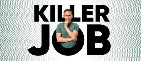 Der Killer Job