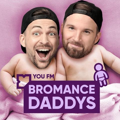 Bromance Daddys